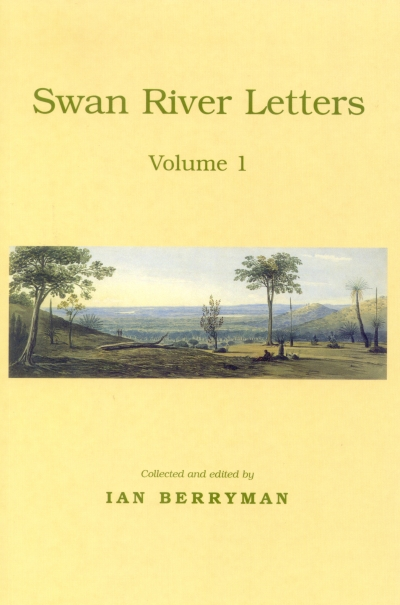 SWAN RIVER LETTERS - Volume 1