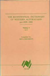 THE BICENTENNIAL DICTIONARY OF WESTERN AUSTRALIANS - 1829-1888 -  4 VOLUME SET COMPLETE  -