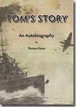 TOM'S STORY - An Autobiography  - - AUTHOR SIGNED  - -