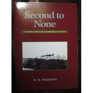 SECOND TO NONE: A Memorial History of the 32nd Battalion AIF 1915 - 1919  - -  includes Panoramic Fold-Out Photograph  - -