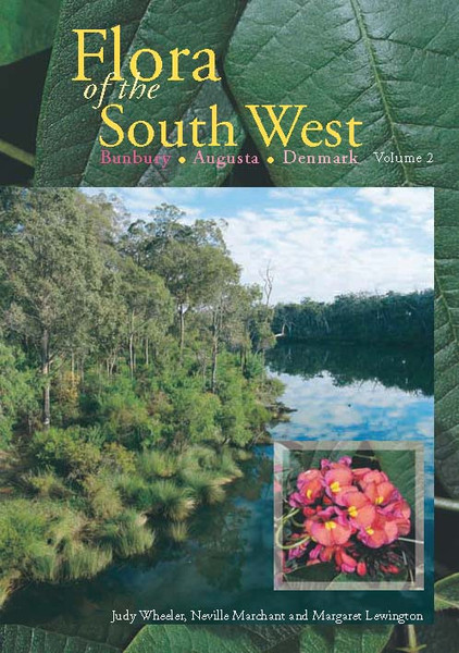 FLORA OF THE SOUTH WEST - Bunbury - Augusta - Denmark: Two Volumes in Slipcase