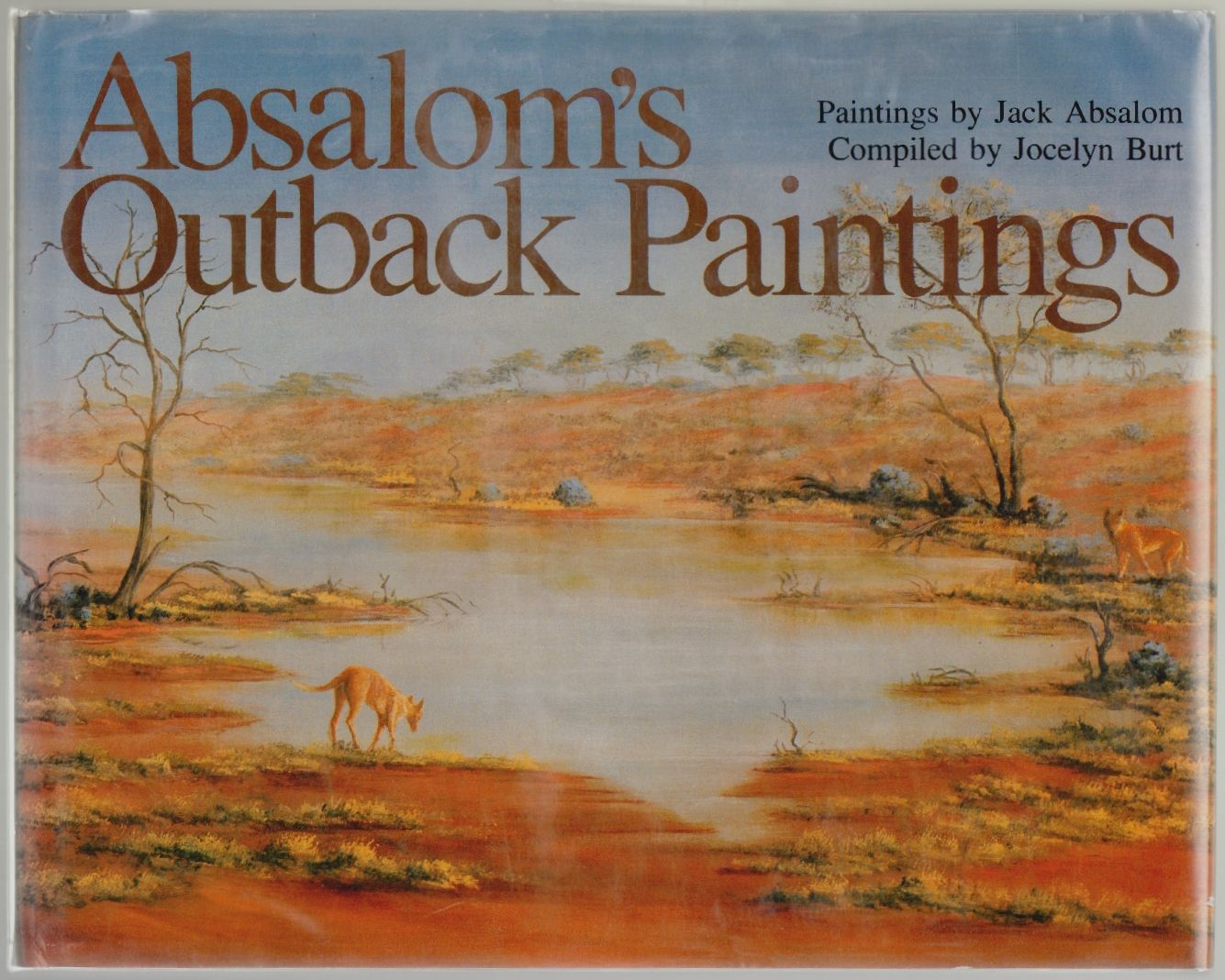 ABSALOM'S OUTBACK PAINTINGS - superb copy SIGNED BY JACK ABASLOM -