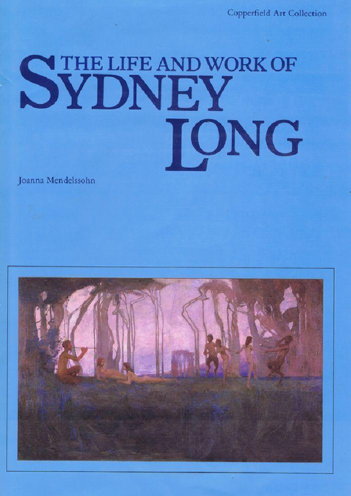 THE LIFE AND WORK OF SYDNEY LONG - Copperfield Art Collection -